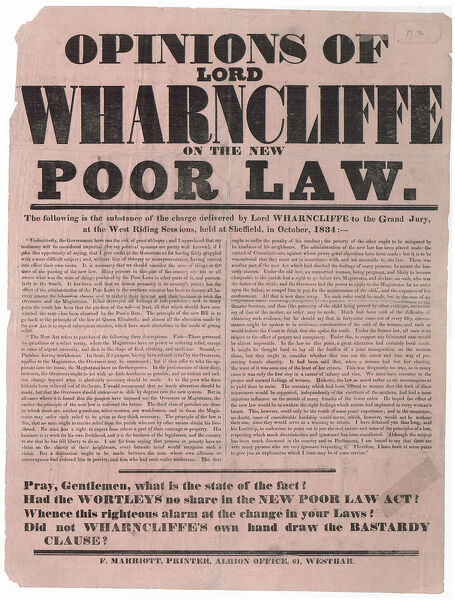 Full title: Opinions of Lord Wharncliffe on the new Poor Law: the substance of the charge delivered by Lord Wharncliffe to the Grand Jury, at the West Riding Sessions, held at Sheffield, in October, 1834 From an original at Sheffield Libraries
